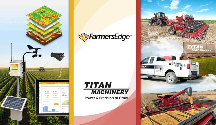 Titan Machinery and Farmers Edge Partner to Deliver Precision Digital Solutions with Enhanced Equipment Management